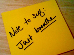 note to self breathe
